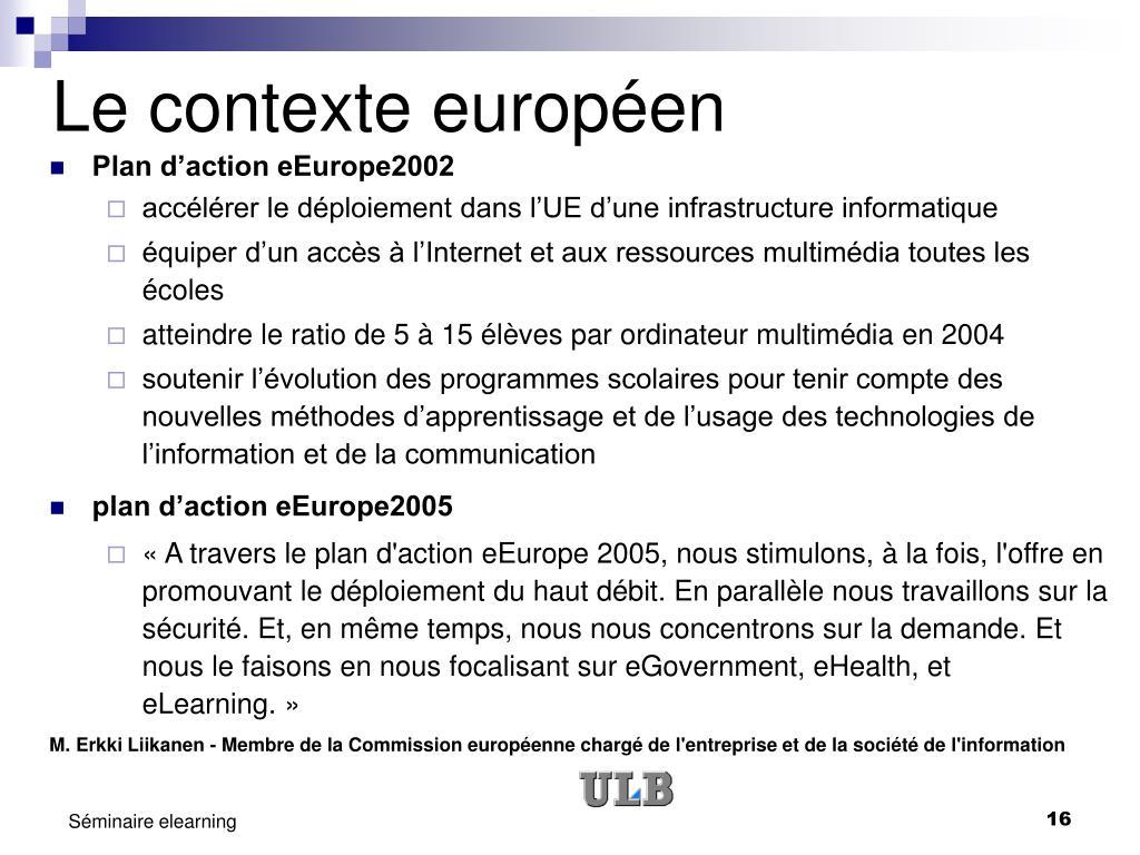 Le contexte européen
