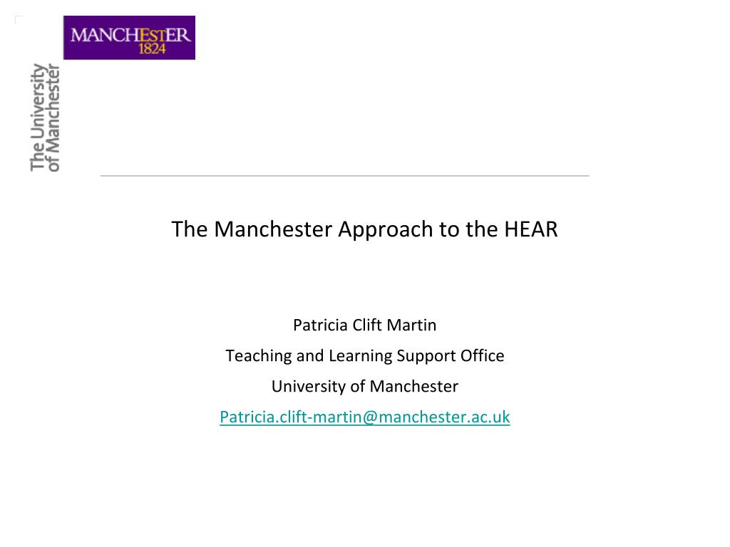 The Manchester Approach to the HEAR