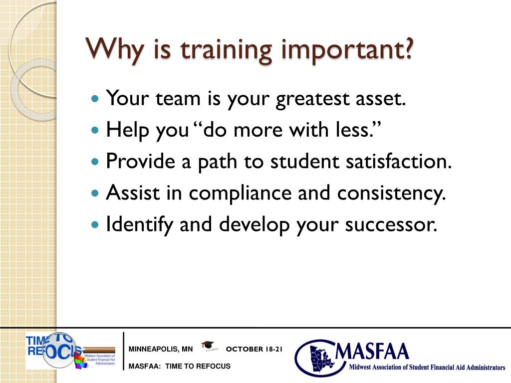 Why is training important?