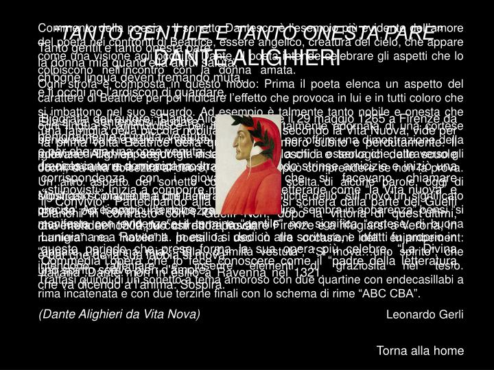 """""""TANTO GENTILE E TANTO ONESTA PARE"""""""