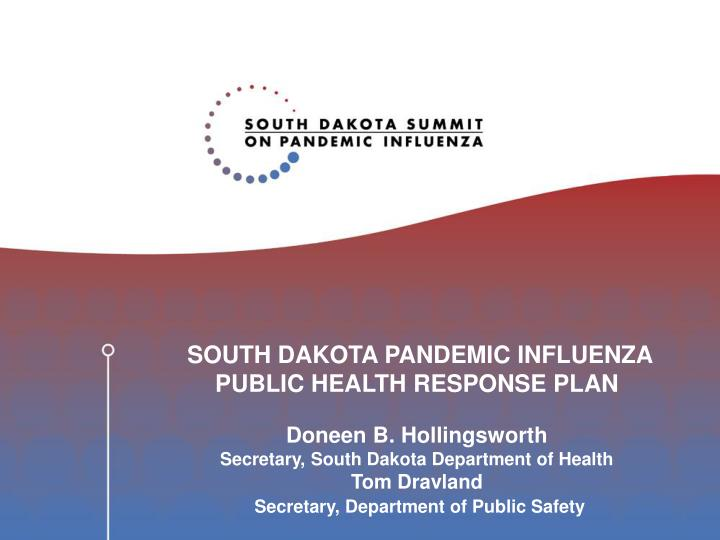 SOUTH DAKOTA PANDEMIC INFLUENZA