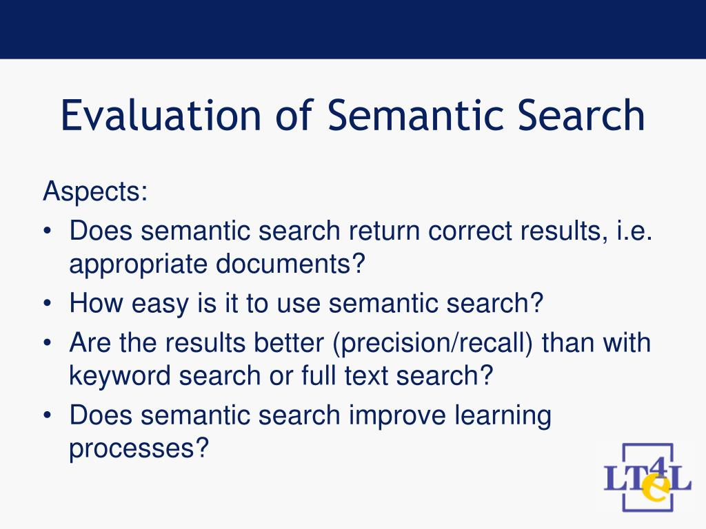 Evaluation of Semantic Search