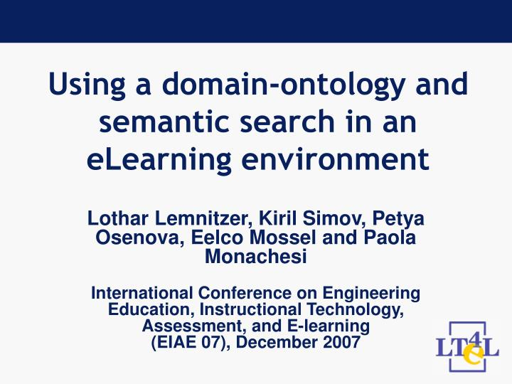 Using a domain ontology and semantic search in an elearning environment l.jpg