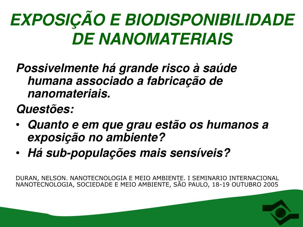 EXPOSIÇÃO E BIODISPONIBILIDADE