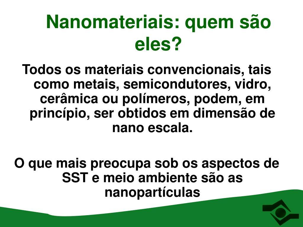 Nanomateriais: quem são eles?