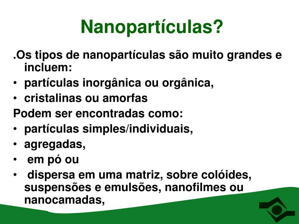 Nanopartículas?