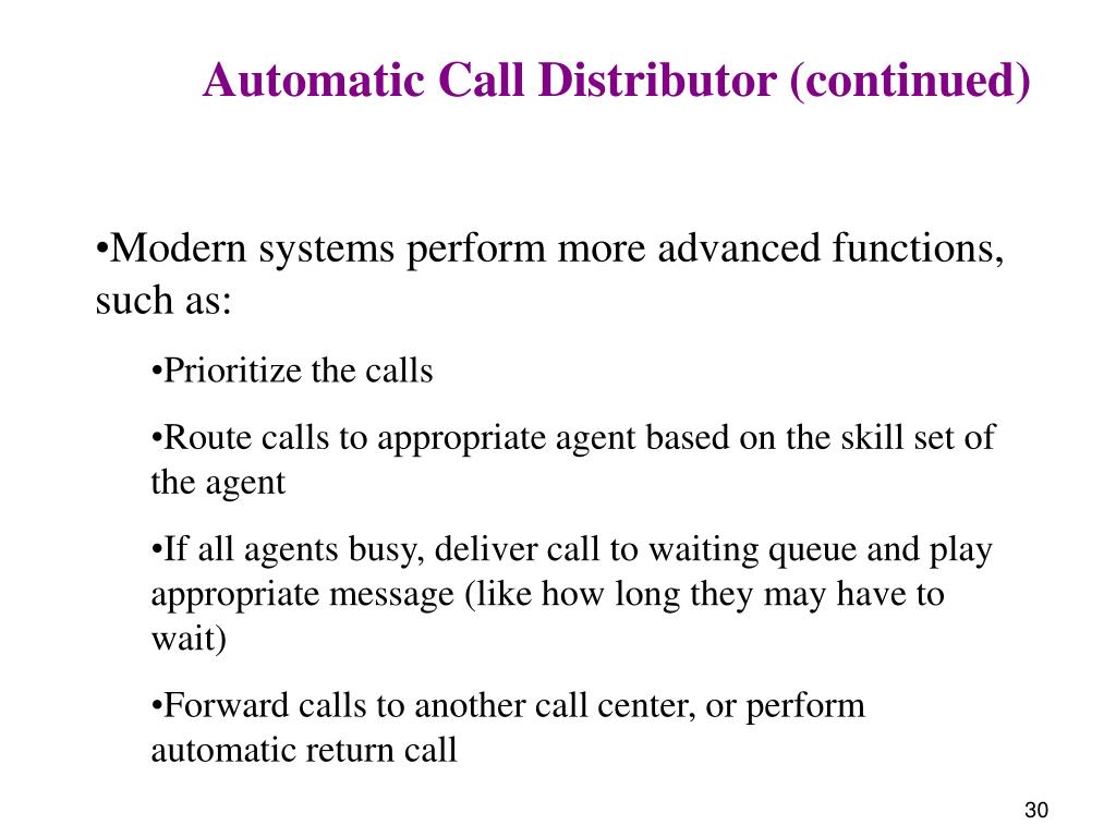 Automatic Call Distributor (continued)