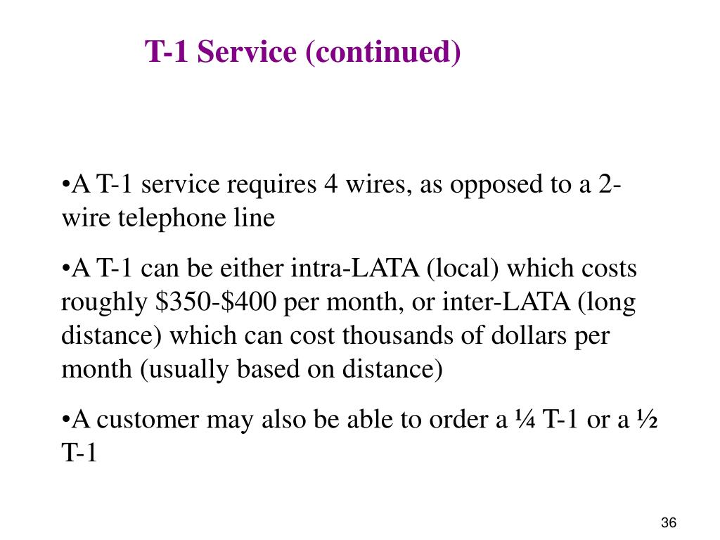 T-1 Service (continued)