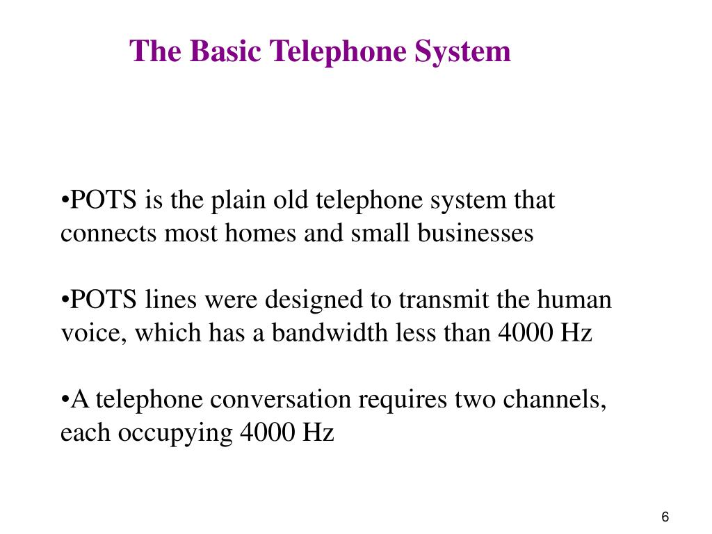 The Basic Telephone System