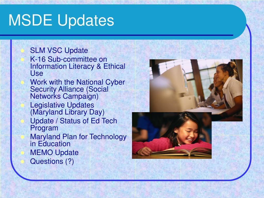 MSDE Updates