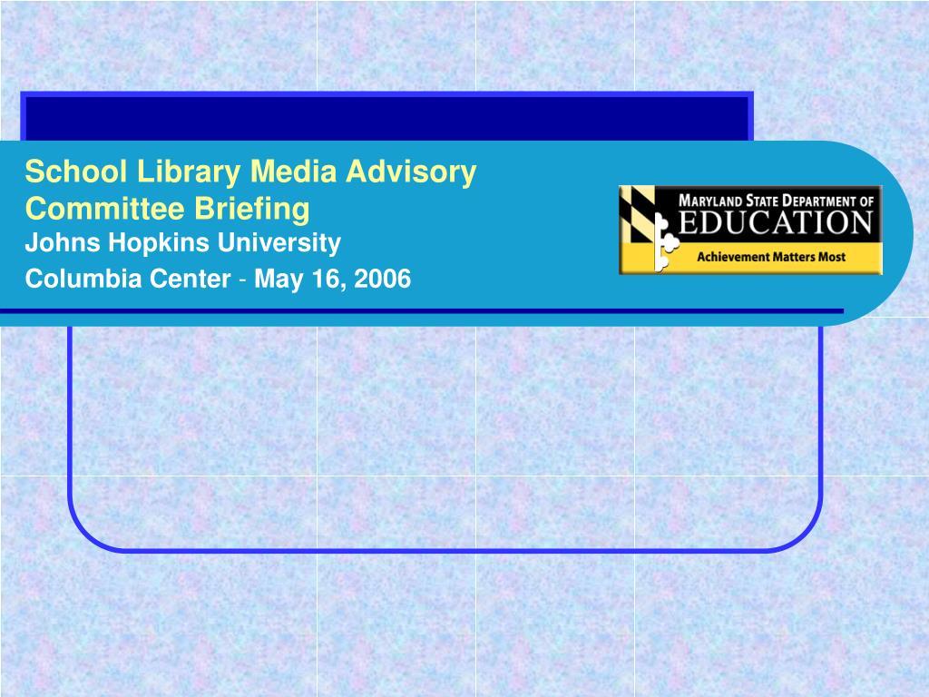 School Library Media Advisory