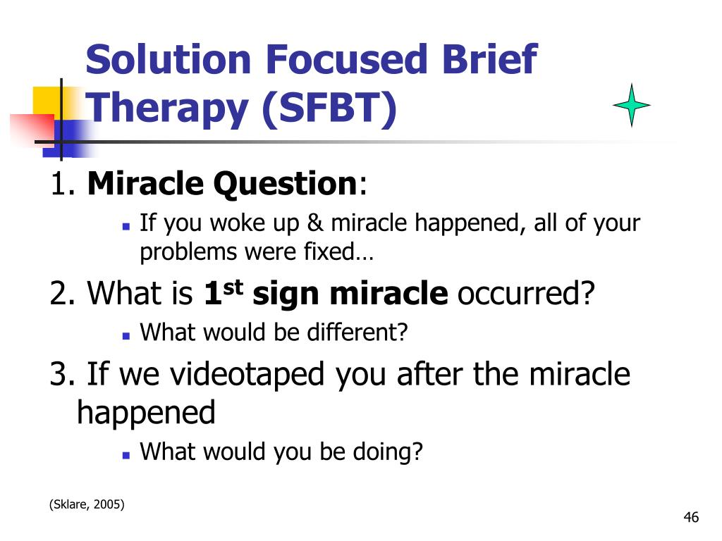 Solution Focused Brief Therapy (SFBT)