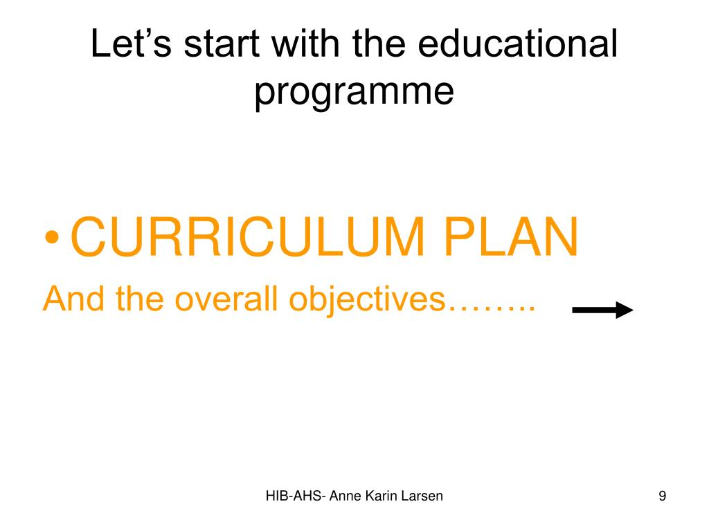 Let's start with the educational programme
