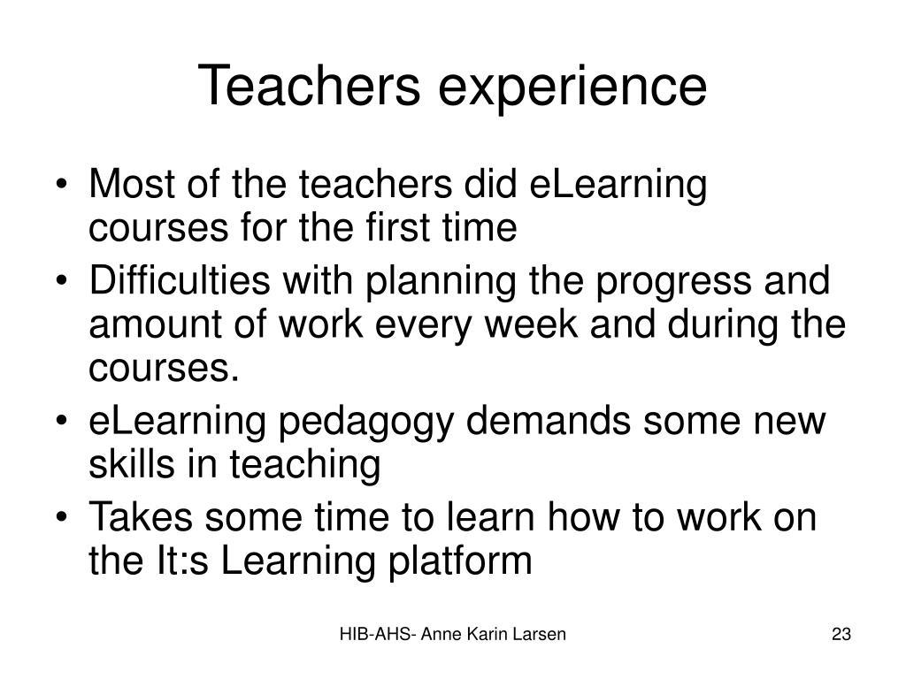 Teachers experience