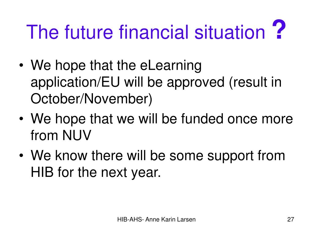 The future financial situation