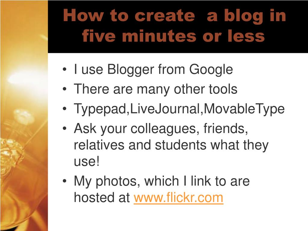 How to create  a blog in five minutes or less