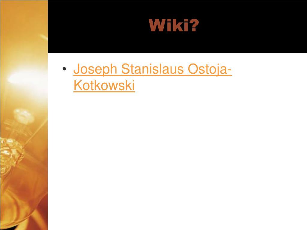 Wiki?