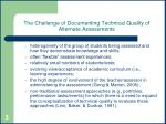 the challenge of documenting technical quality of alternate assessments