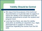 validity should be central