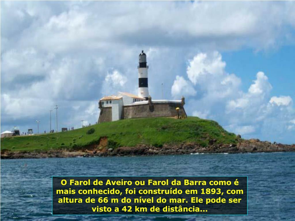 O Farol de Aveiro ou Farol da Barra como é mais conhecido, foi construído em 1893, com altura de 66 m do nível do mar. Ele pode ser visto a 42 km de distância...