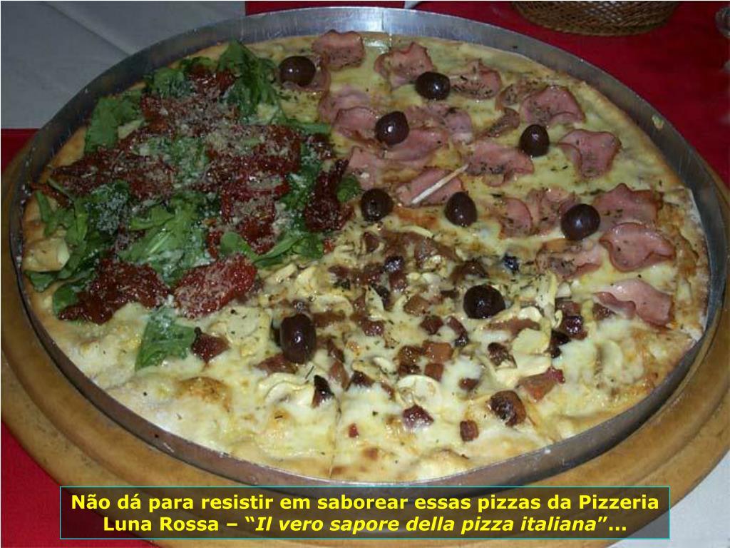"""Não dá para resistir em saborear essas pizzas da Pizzeria Luna Rossa – """""""