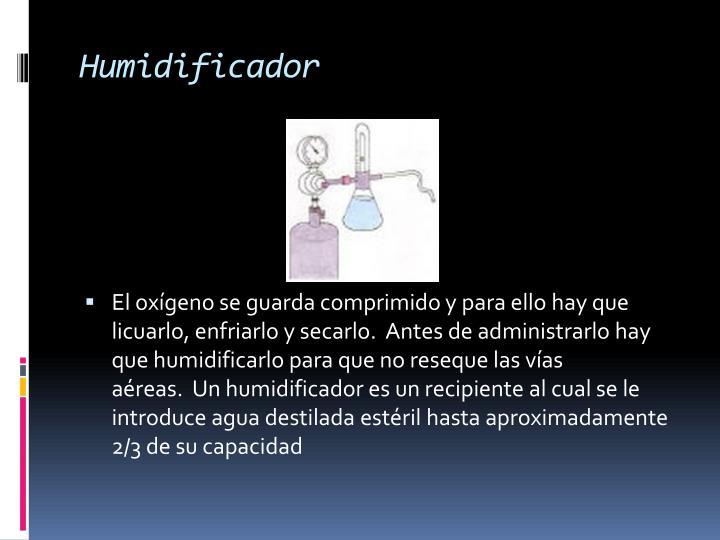 Ppt oxigenoterapia powerpoint presentation id 196243 - Humidificador que es ...