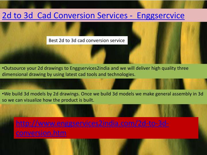 2d to 3d  Cad Conversion Services -  Enggsercvice
