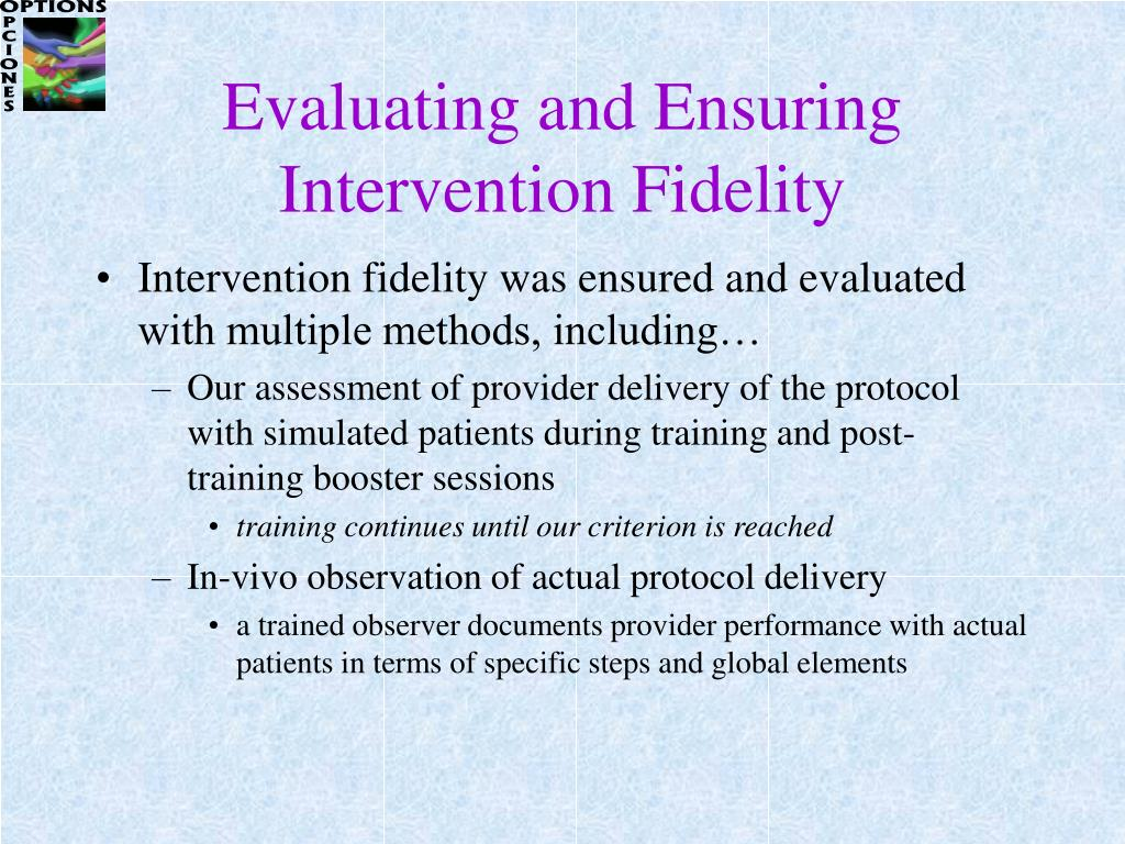 Evaluating and Ensuring Intervention Fidelity