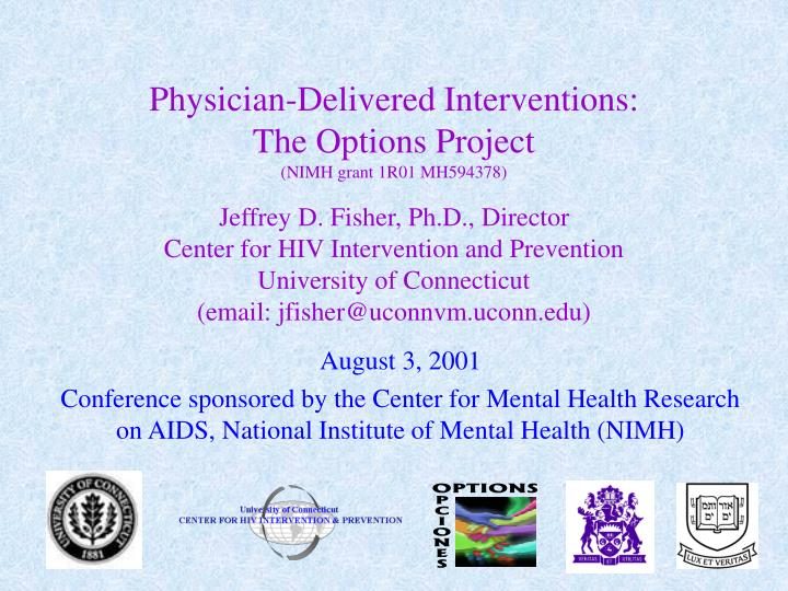 Physician-Delivered Interventions: