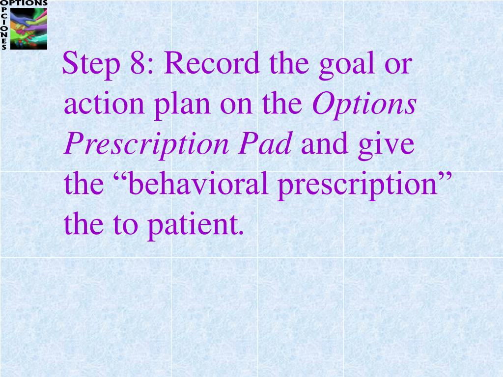 Step 8: Record the goal or action plan on the
