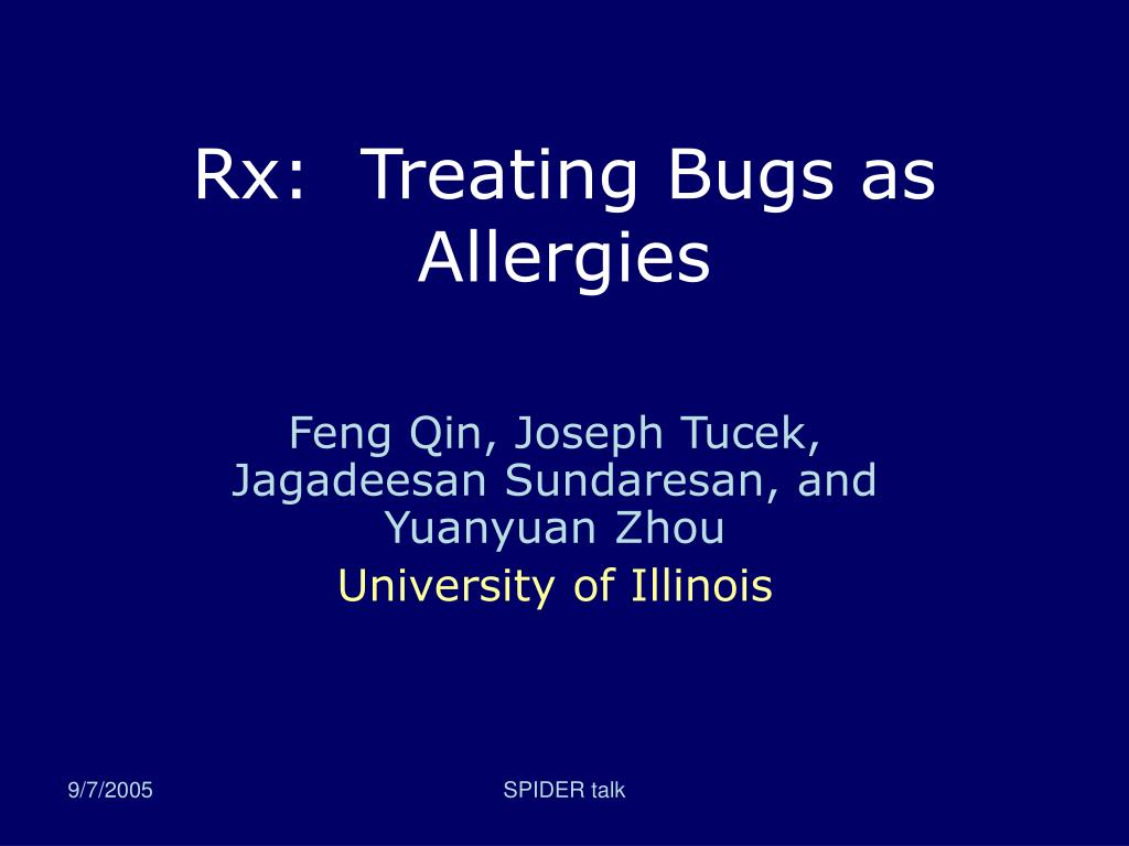 Rx:  Treating Bugs as Allergies