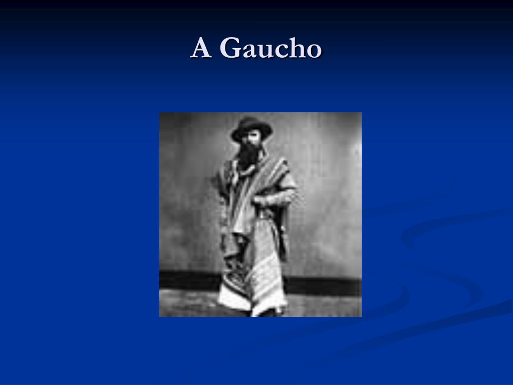 A Gaucho