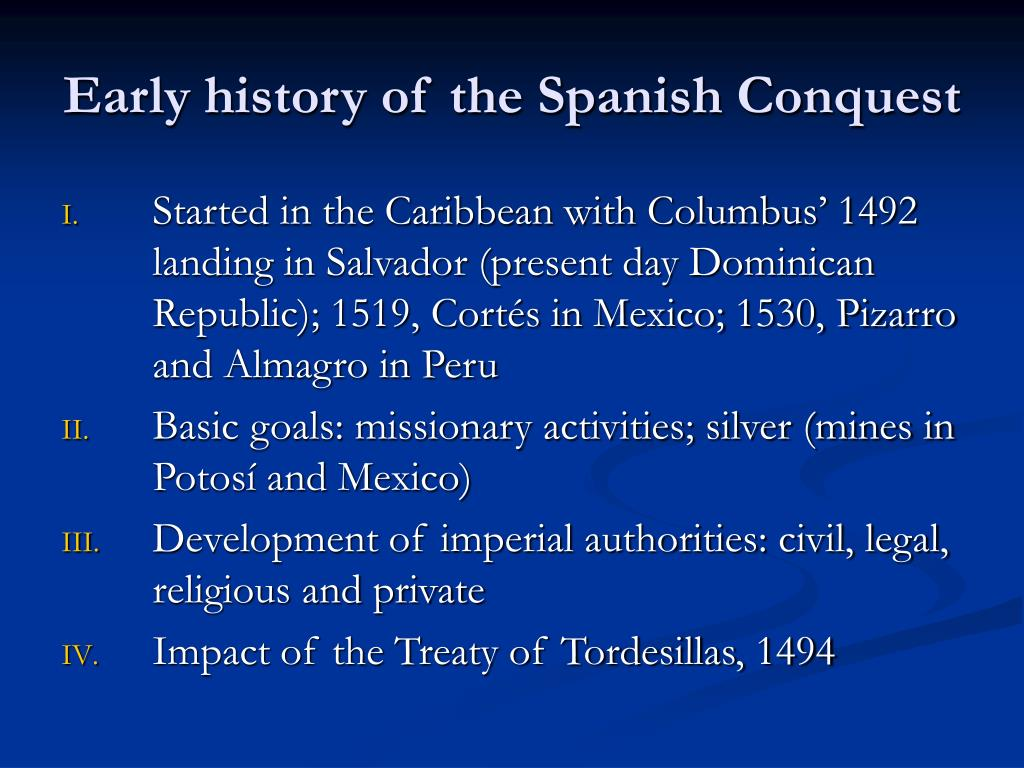 Early history of the Spanish Conquest