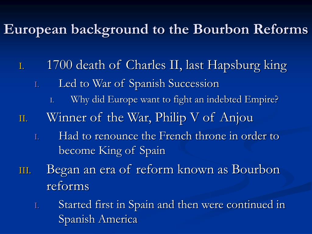 European background to the Bourbon Reforms