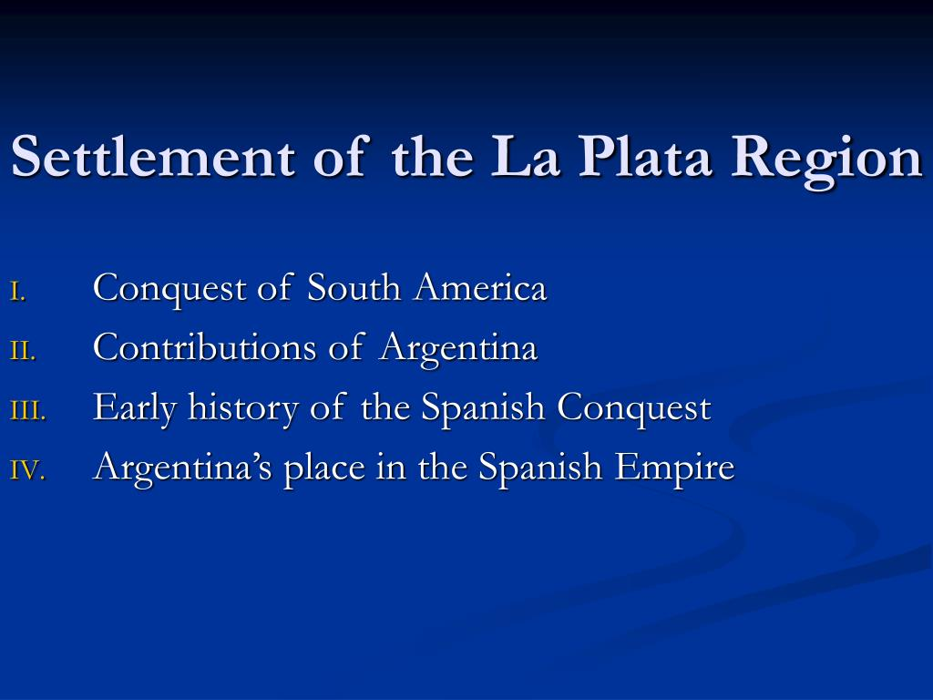 Settlement of the La Plata Region
