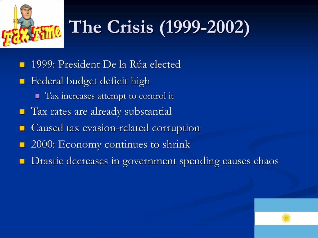 The Crisis (1999-2002)
