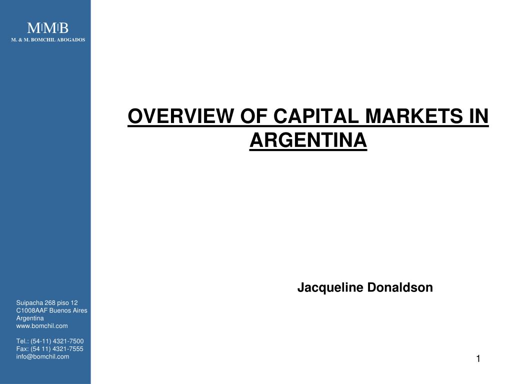 OVERVIEW OF CAPITAL MARKETS IN ARGENTINA
