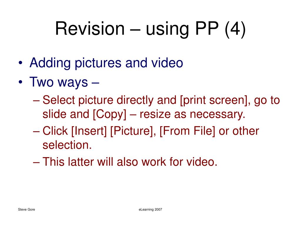 Revision – using PP (4)