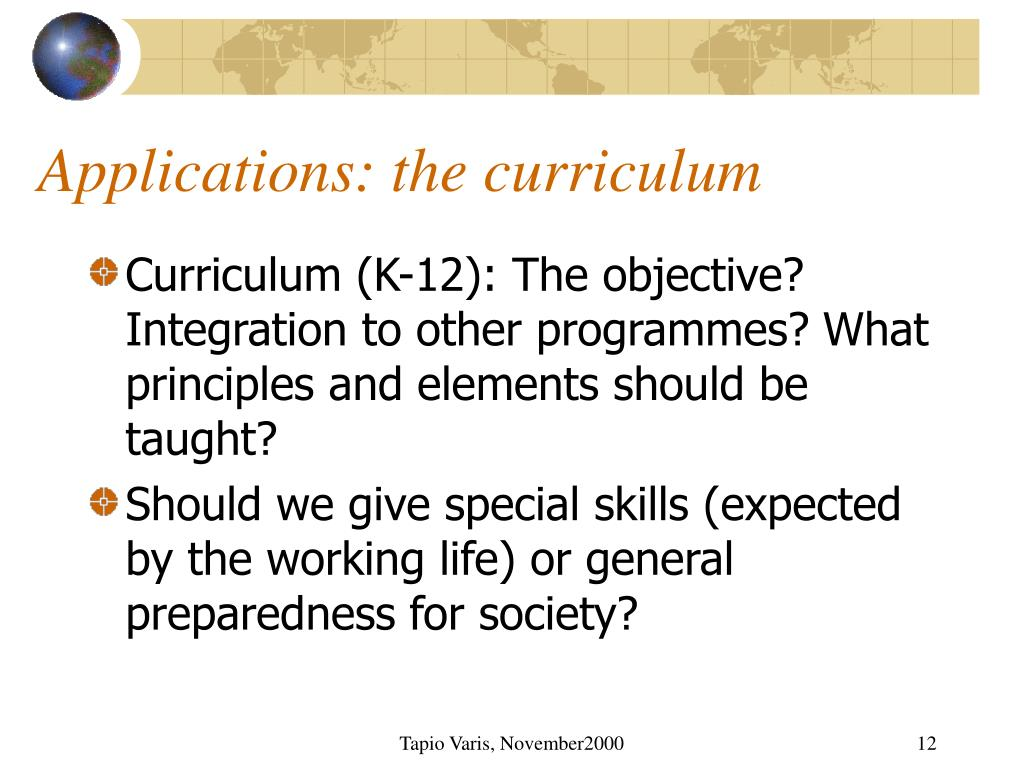 Applications: the curriculum