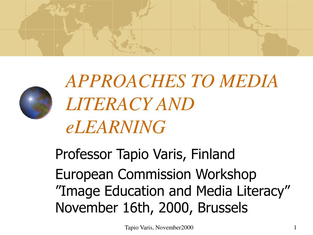 APPROACHES TO MEDIA LITERACY AND eLEARNING