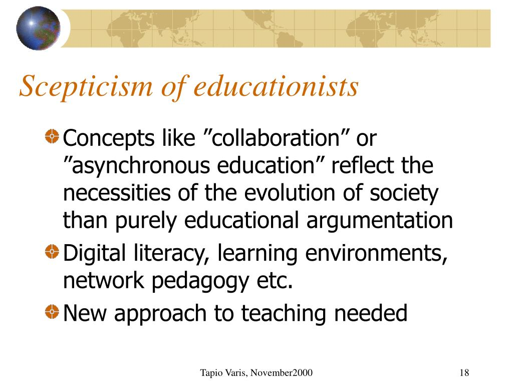 Scepticism of educationists