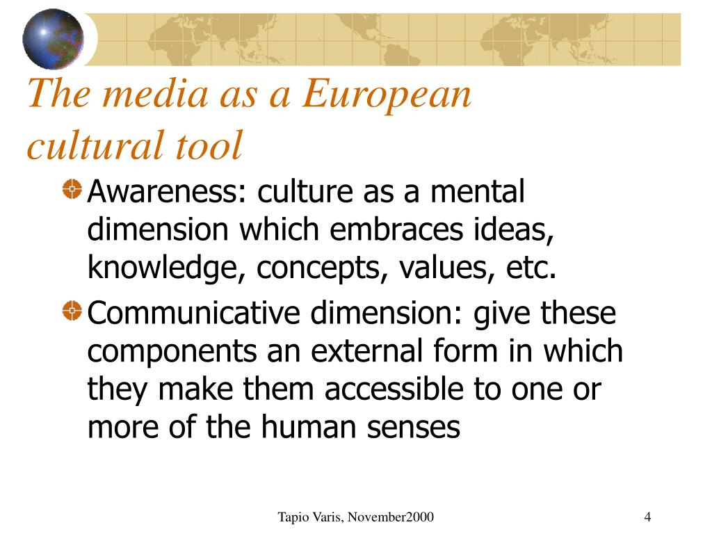 The media as a European cultural tool