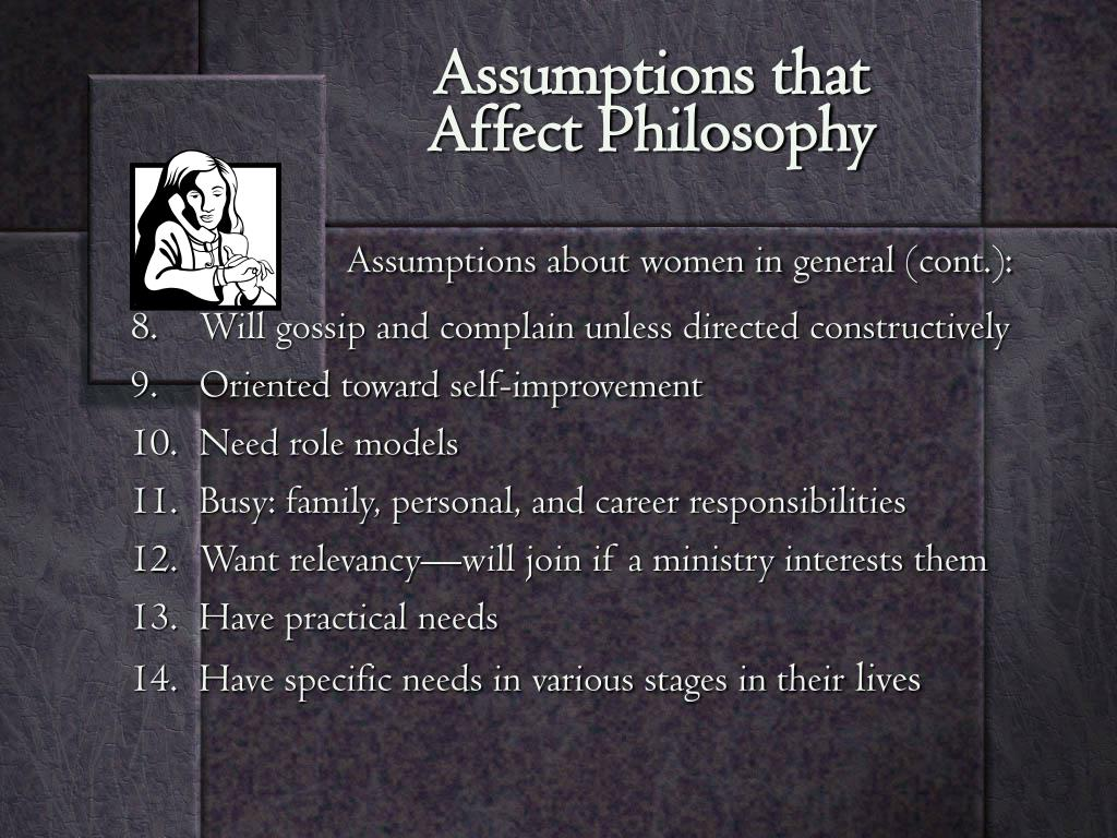 Assumptions that