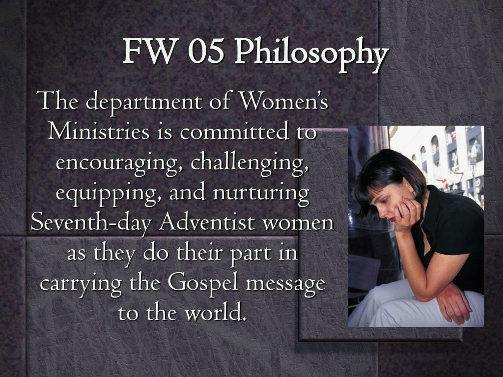 FW 05 Philosophy