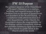 fw 10 purpose