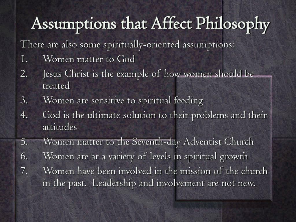 Assumptions that Affect Philosophy