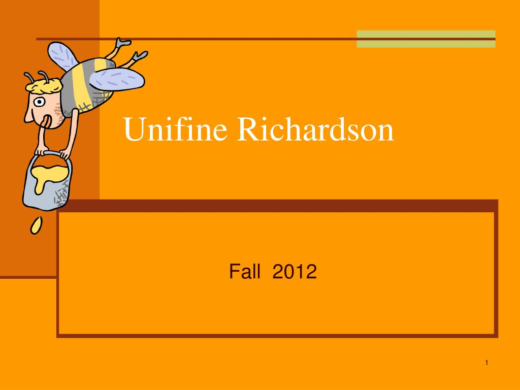unifine richardson Free essay: executive summary rob pincombe, purchasing manager at unifine richardson is responsible for procurement of honey from its suppliers unifine.