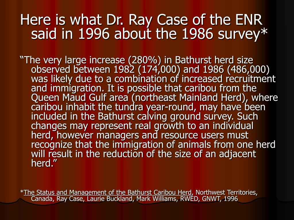 Here is what Dr. Ray Case of the ENR said in 1996 about the 1986 survey*
