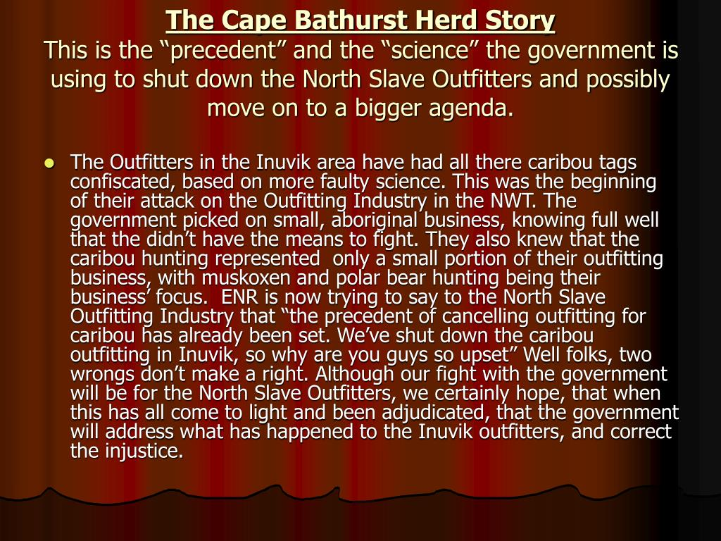 The Cape Bathurst Herd Story
