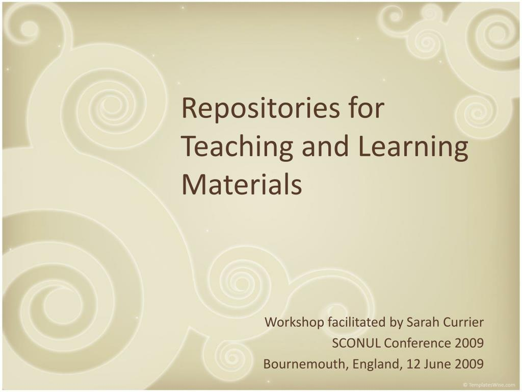 Repositories for Teaching and Learning Materials